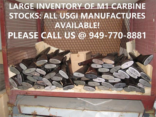 LARGE INVENTORY OF M1 CARBINE STOCKS: ALL USGI MANUFACTURES AVAILABLE! PLEASE CALL US @ 949-770-8881